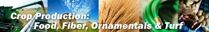Crop Production-Food, Fiber, Ornamentals, and Turf