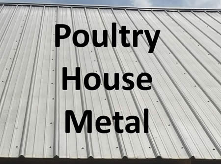 poultry house metal